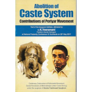 Abolition of Caste System Contributions of Periyar Movement