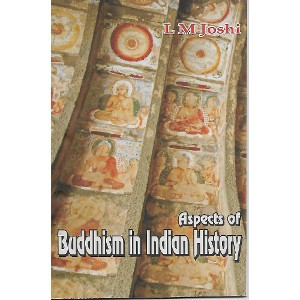 Aspects Of Buddhism in Indian History