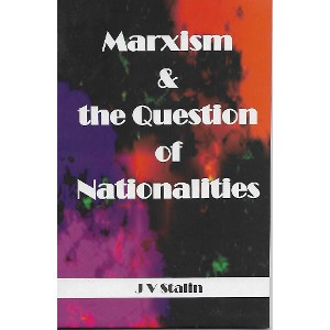 Marxism & the Question of Nationalities