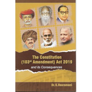 The Constitution (103rd Amendment) Act 2019 and its Consequences