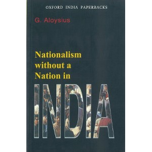 Nationalism without Nation In India