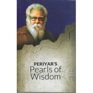 Periyar's Pearls Of Wisdom