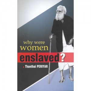 Why Were Women Enslaved?