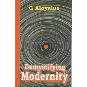 Demystifying Modernity