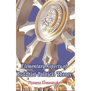Elementary Aspects of Buddhist Political Theory