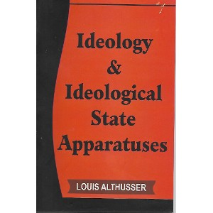 Ideology & Ideological State Apparatuses