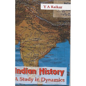 Indian History - A Study In Dynamics