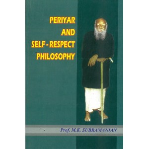 Periyar And Self Respect Philosophy