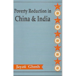 Poverty Reduction In China & India