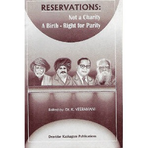 Reservation'S Not A Charity A Birth-Right For Parity