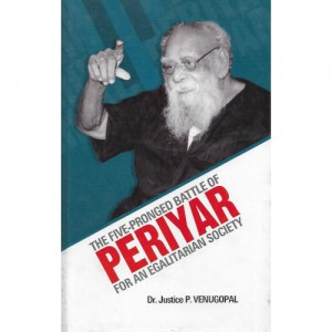 The Five-Pronged Battle Of Periyar For An Egalitarian Society