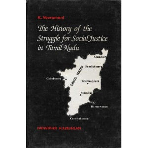 The History of Struggle for Social Justice in Tamil Nadu