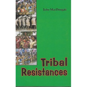Tribal Resistances