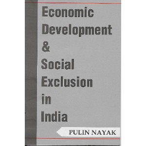 Economic Development & Social Exclusion in India