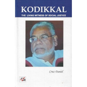 Kodikkal The Living Witness of Social Justice