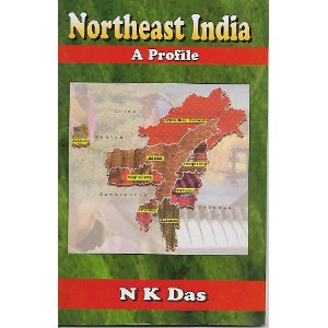 Northeast India - A Profile