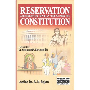 RESERVATION and some other important issues under the CONSTITUTION