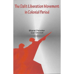 The Dalit Liberation Movement in Colonial Period