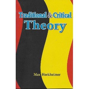 Traditional & Critical Theory